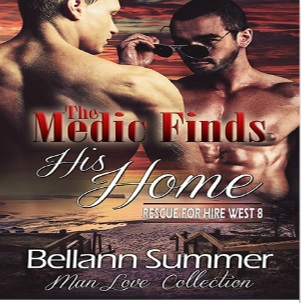 The Medic Finds His Home by Bellann Summer