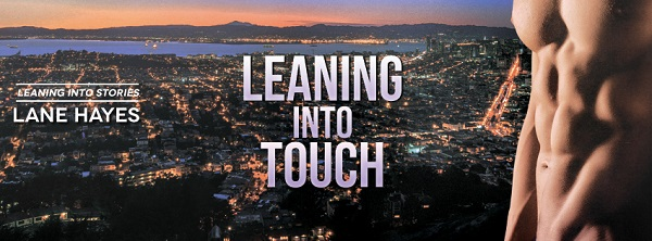 Leaning Into Touch by Lane Hayes Audio Release Blast, Excerpt & Giveaway!