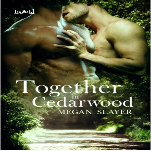 Together in Cedarwood by Megan Slayer