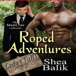 Roped Adventures by Shea Balik