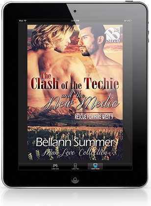 The Clash of the Techie and the New Medic by Bellann Summer