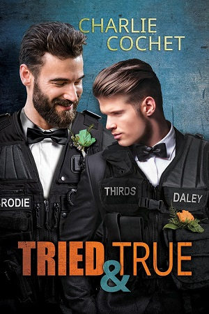 Tried & True by Charlie Cochet