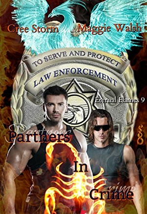Partners in Crime by Cree Storm & Maggie Walsh