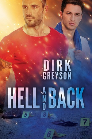 Hell and Back by Dirk Greyson
