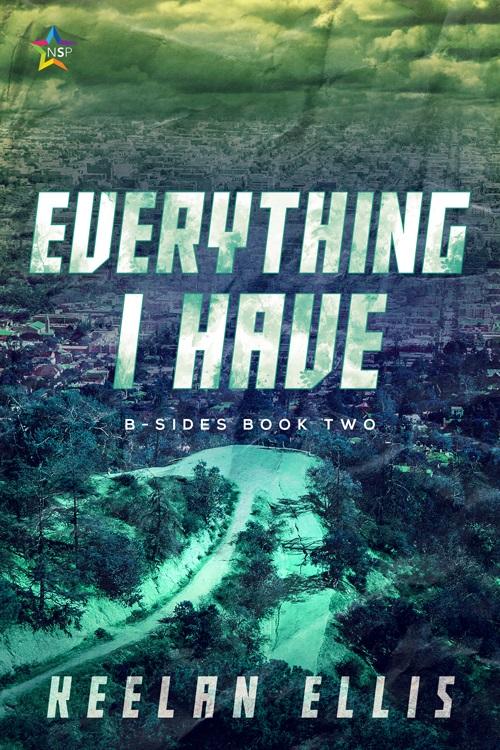 Everything I Have by Keelan Ellis Release Blast, Excerpt & Giveaway!