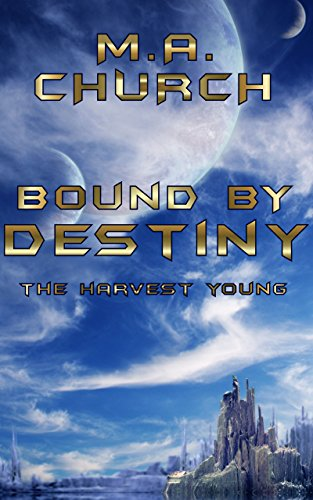 Bound by Destiny by M.A. Church