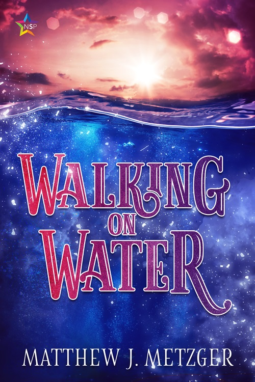 Walking on Water by Matthew J. Metzger Blog Tour, Interview, Excerpt & Giveaway!