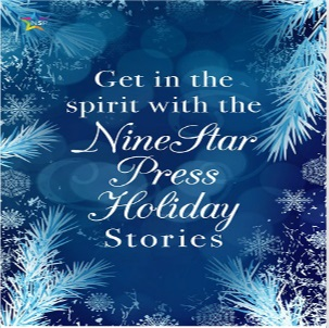 5 Holiday Stories from NineStar Press Week 3 Release Blast, Excerpt & Giveaway!