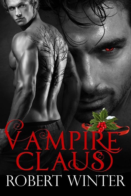 Vampire Claus by Robert Winter Release Blast, Excerpt & Giveaway!