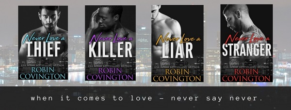 Never Love series by Robin Covington Cover Reveal!