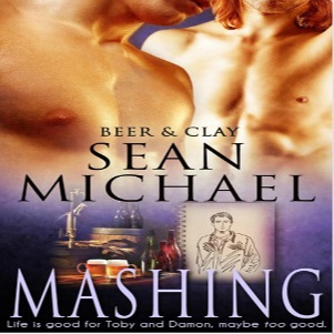 Mashing by Sean Michael