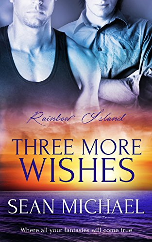 Three More Wishes by Sean Michael (2nd edition)