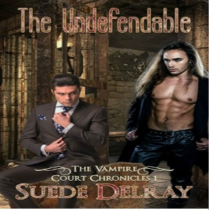 The Undefendable by Suede Delray