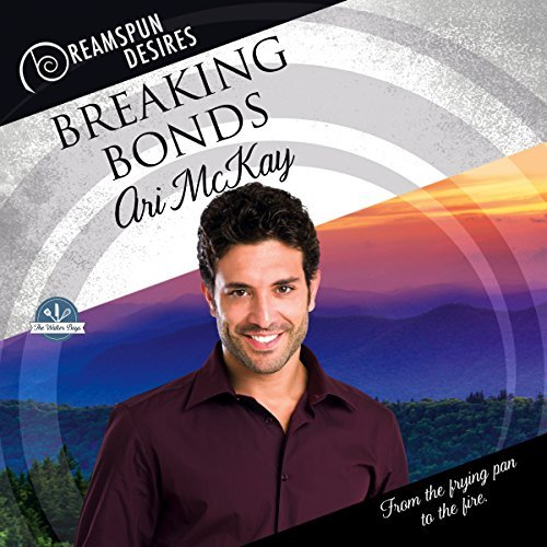 Breaking Bonds by Ari McKay ~ Audiobook