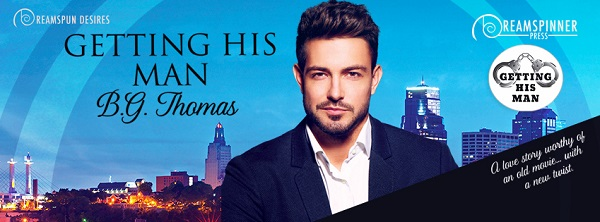 Getting His Man by B.G. Thomas Guest Post & Excerpt!
