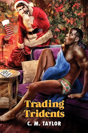 Trading Tridents by C.M. Taylor