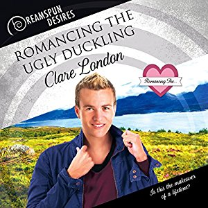 Romancing The Ugly Duckling by Clare London ~ Audiobook