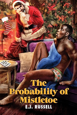 The Probability of Mistletoe by E.J. Russell