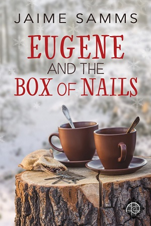 Eugene and the Box of Nails by Jaime Samms