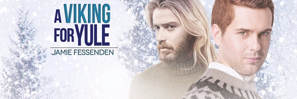 A Viking For Yule by Jamie Fessenden Release Blast, Excerpt & Giveaway!