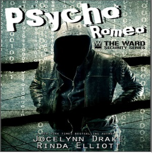 Psycho Romeo by Jocelynn Drake & Rinda Elliott