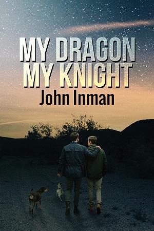 My Dragon, My Knight by John Inman