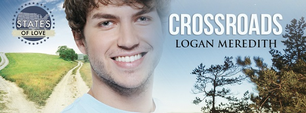Crossroads by Logan Meredith Guest Post & Exclusive Excerpt!