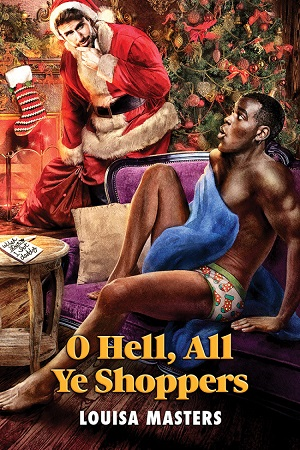 O Hell, All Ye Shoppers by Louisa Masters