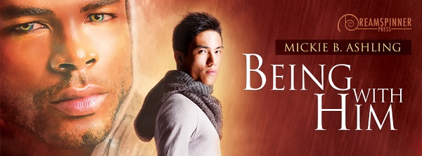 Being With Him by Mickie B. Ashling Blog Tour, Guest Post, Excerpt & Giveaway!