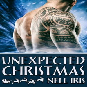 Unexpected Christmas by Nell Iris Release Blitz, Excerpt & Giveaway!