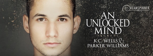 An Unlocked Mind by K.C. Wells & Parker Williams