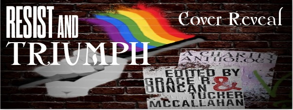 Resist & Triumph Anthology Cover Reveal, Guest Post & Giveaway!