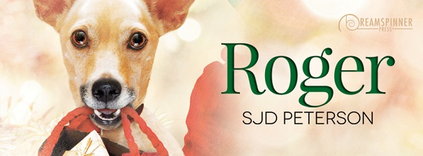 Roger by S.J.D. Peterson Guest Post & Excerpt!