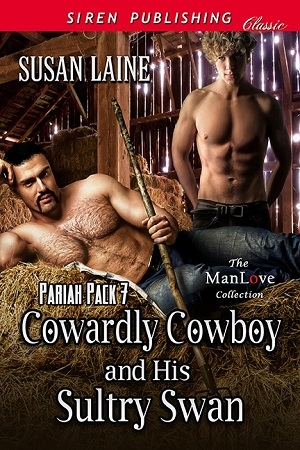 Cowardly Cowboy and His Sultry Swan by Susan Laine