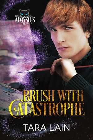 Brush with Catastrophe by Tara Lain (2nd Edition)