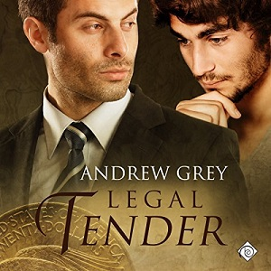 Legal Tender by Andrew Grey ~ Audiobook