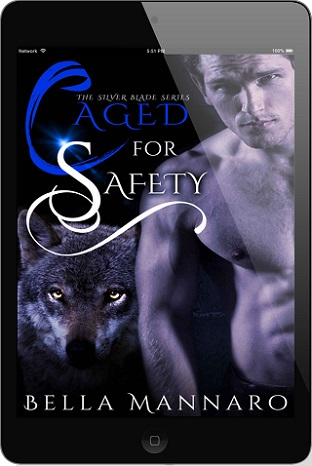 Caged For Safety by Bella Mannaro