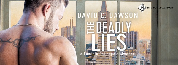 The Deadly Lies by David C. Dawson