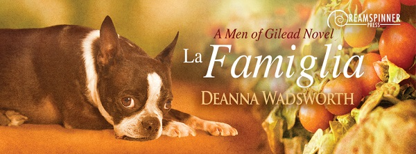 La Famiglia by Deanna Wadsworth Guest Post & Excerpt!