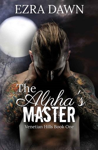 Ezra Dawn - The Alpha's Master Cover 278034yg