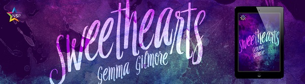 Sweethearts by Gemma Gilmore Release Blast, Excerpt & Giveaway!
