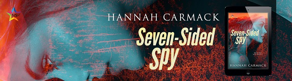 Seven-Sided Spy by Hannah Carmack Release Blast, Excerpt & Giveaway!