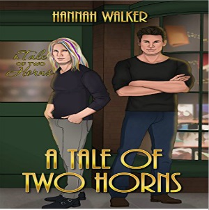 A Tale of Two Horns by Hannah Walker