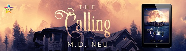 The Calling by M.D. Neu Release Blast, Excerpt & Giveaway!