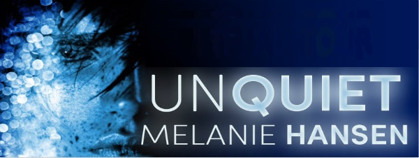 Unquiet by Melanie Hansen ~ Audiobook