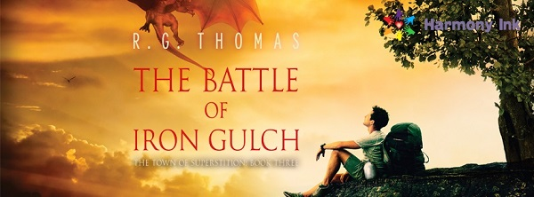 The Battle of Iron Gulch by R.G. Thomas