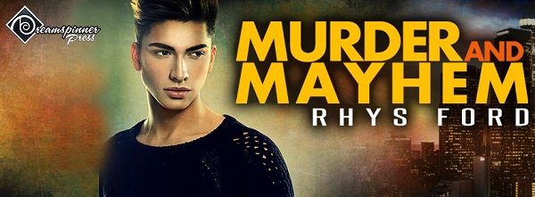 Mayhem and Murder by Rhys Ford