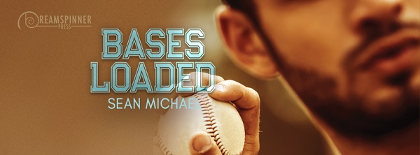 Bases Loaded by Sean Michael (2nd Edition)