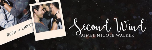 Second Wind by Aimee Nicole Walker Blog Tour, Guest Post, Excerpt & Giveaway!