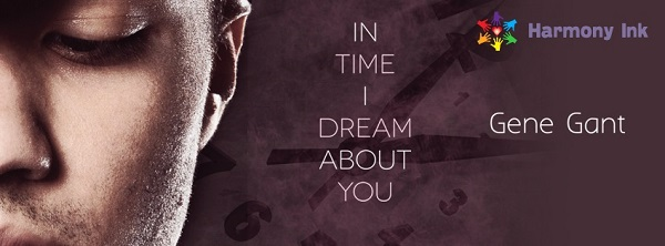 In Time I Dream About You by Gene Gant